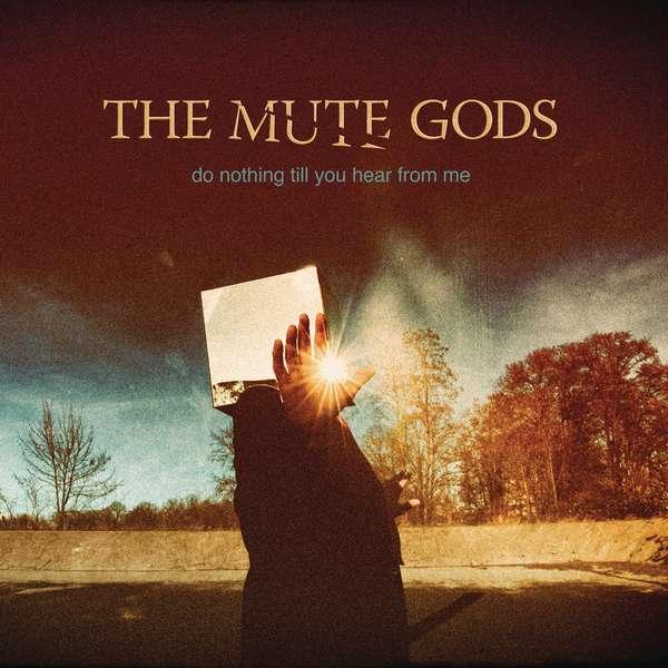 Mute Gods, The